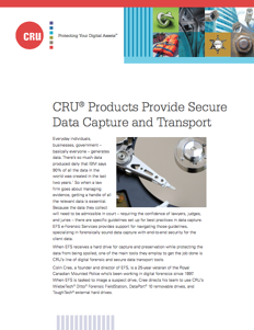 Our products provide secure data capture and transport